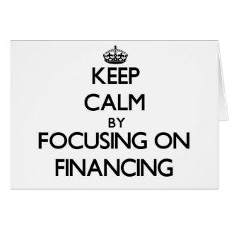 Guarde la calma centrándose en el financiamiento felicitacion