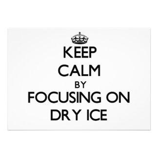 Guarde la calma centrándose en el hielo seco