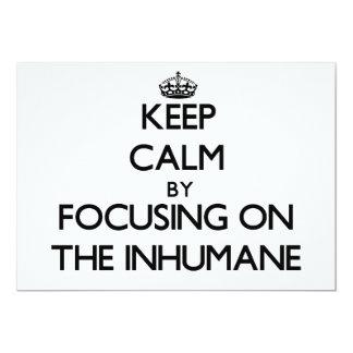 Guarde la calma centrándose en el inhumano invitación 12,7 x 17,8 cm