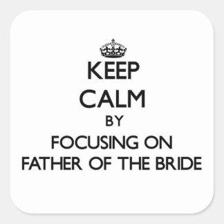 Guarde la calma centrándose en el padre de la novi