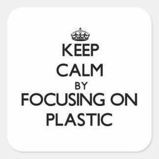Guarde la calma centrándose en el plástico pegatina cuadrada
