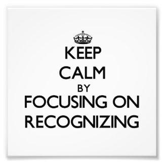 Guarde la calma centrándose en el reconocimiento fotos