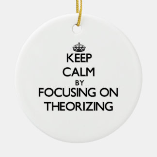 Guarde la calma centrándose en el Theorizing