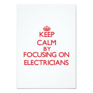 """Guarde la calma centrándose en ELECTRICISTAS Invitación 3.5"""" X 5"""""""