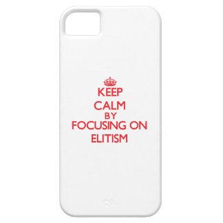 Guarde la calma centrándose en ELITISMO iPhone 5 Carcasas