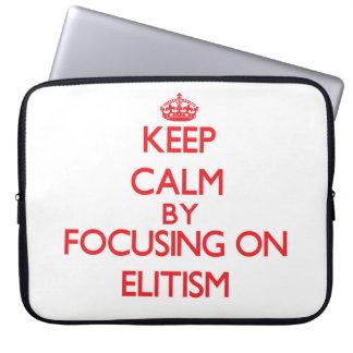 Guarde la calma centrándose en ELITISMO Funda Ordendadores