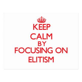 Guarde la calma centrándose en ELITISMO Postal