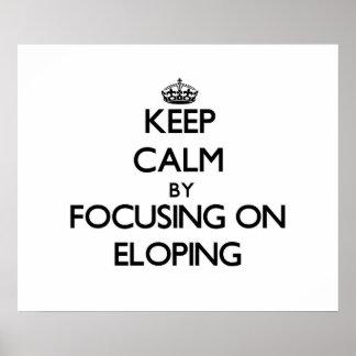 Guarde la calma centrándose en ELOPING Impresiones