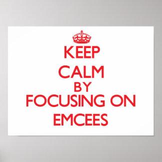 Guarde la calma centrándose en EMCEES Posters