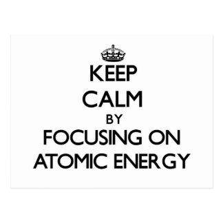Guarde la calma centrándose en energía atómica tarjeta postal