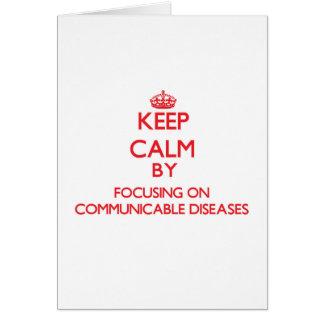 Guarde la calma centrándose en enfermedades tarjetón