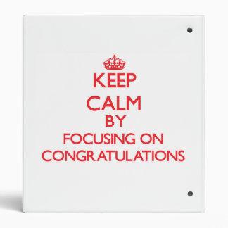 Guarde la calma centrándose en enhorabuena