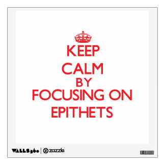 Guarde la calma centrándose en EPÍTETOS