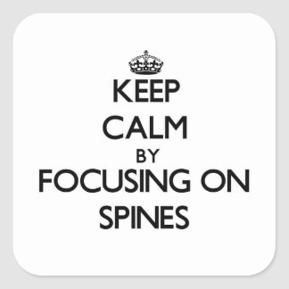 Guarde la calma centrándose en espinas dorsales pegatinas cuadradas