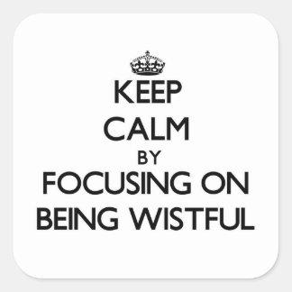 Guarde la calma centrándose en estar anhelante