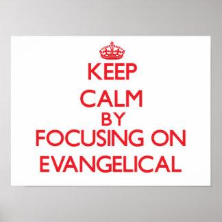 Guarde la calma centrándose en EVANGELICAL Posters