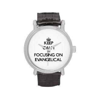 Guarde la calma centrándose en EVANGELICAL Relojes De Mano