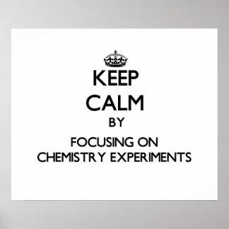 Guarde la calma centrándose en experimentos de la  póster