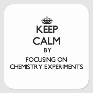 Guarde la calma centrándose en experimentos de la