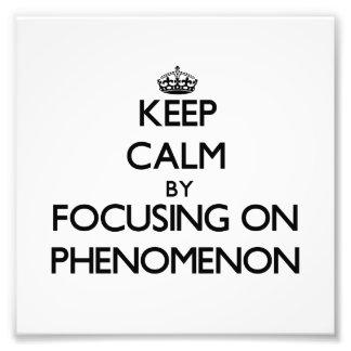Guarde la calma centrándose en fenómeno