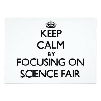 Guarde la calma centrándose en feria de ciencia invitación 12,7 x 17,8 cm