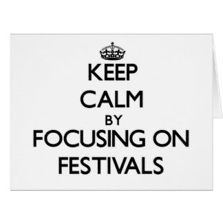 Guarde la calma centrándose en festivales tarjeta
