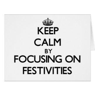 Guarde la calma centrándose en festividades tarjeta