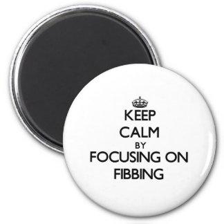Guarde la calma centrándose en Fibbing Imanes Para Frigoríficos