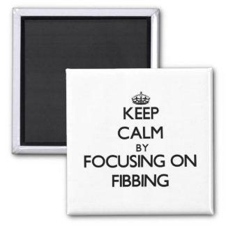 Guarde la calma centrándose en Fibbing Iman