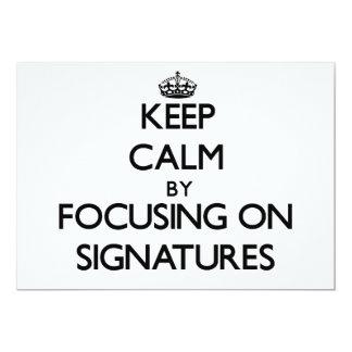 Guarde la calma centrándose en firmas invitación 12,7 x 17,8 cm