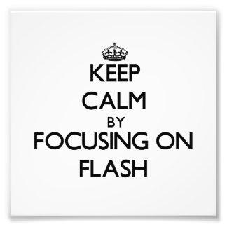 Guarde la calma centrándose en flash fotografías