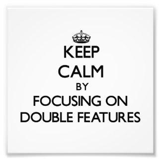 Guarde la calma centrándose en funciones dobles