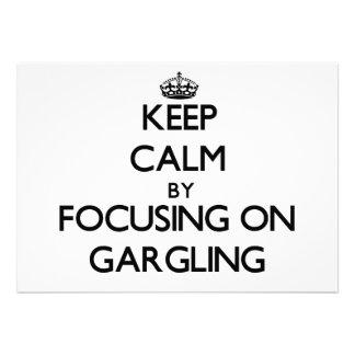 Guarde la calma centrándose en Gargling Comunicado Personal