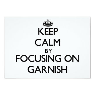 Guarde la calma centrándose en Garnish Comunicado