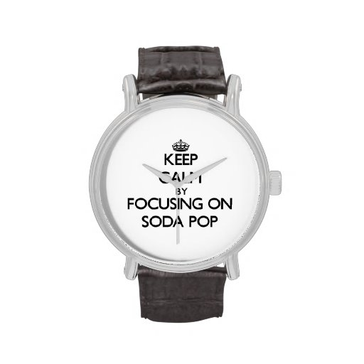 Guarde la calma centrándose en gaseosa relojes de pulsera