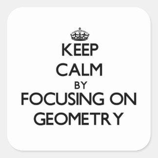 Guarde la calma centrándose en geometría pegatina cuadrada