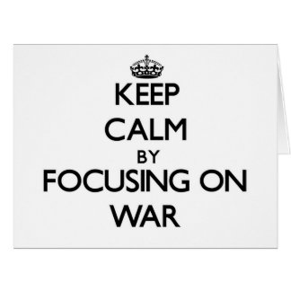 Guarde la calma centrándose en guerra tarjeta de felicitación grande