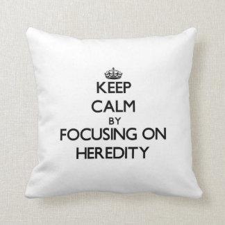 Guarde la calma centrándose en herencia