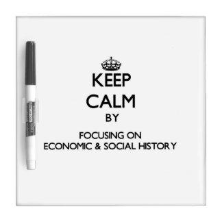 Guarde la calma centrándose en historia económica pizarras blancas de calidad
