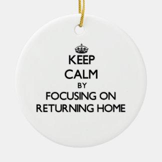 Guarde la calma centrándose en hogar de vuelta ornato