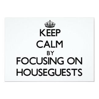 Guarde la calma centrándose en Houseguests Anuncios