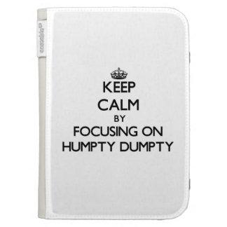 Guarde la calma centrándose en Humpty Dumpty