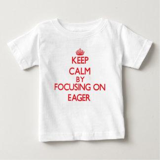 Guarde la calma centrándose en IMPACIENTE Camiseta