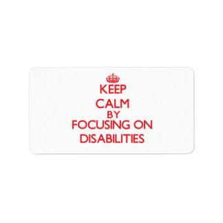 Guarde la calma centrándose en incapacidades etiqueta de dirección