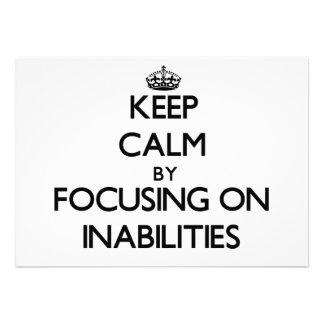 Guarde la calma centrándose en incapacidades