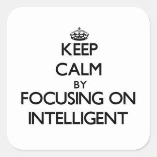 Guarde la calma centrándose en inteligente