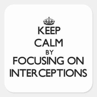 Guarde la calma centrándose en interceptaciones pegatinas cuadradases