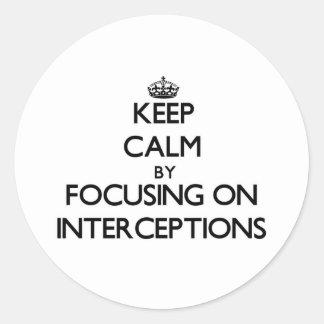 Guarde la calma centrándose en interceptaciones pegatina redonda