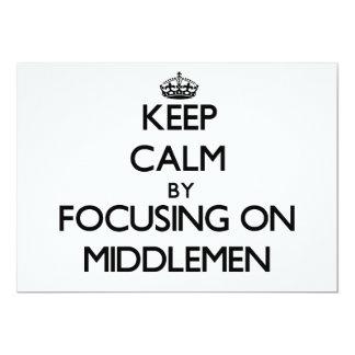 Guarde la calma centrándose en intermediarios