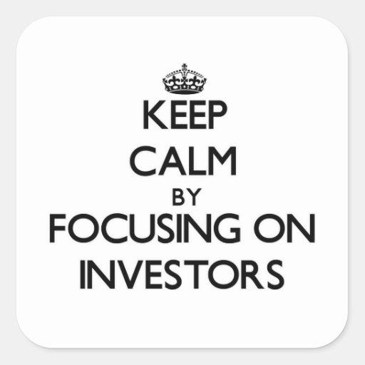 Guarde la calma centrándose en inversores pegatina cuadradas personalizada